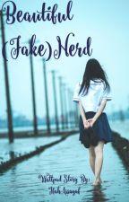 Beautiful (Fake) Nerd by bbllaacckk2341