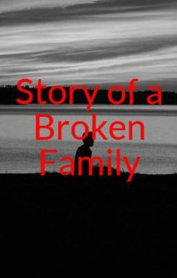 Story of a Broken Family