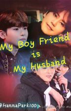 My Boy Friend is My Husband by HannaPark1004