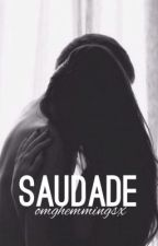 Saudade // c.h. by omghemmingsx