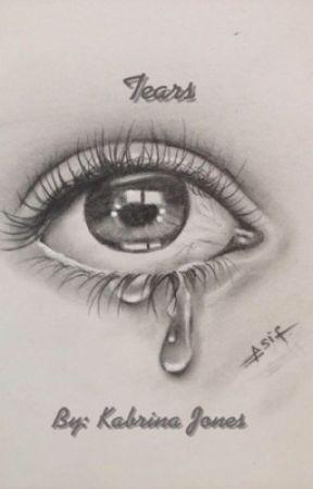 Tears (book 3) by kabrina14
