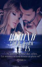Behind your dark eyes  by Emmalodenn