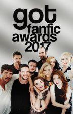 GOT FANFIC AWARDS 2017 [CLOSED] by -gotcommunity