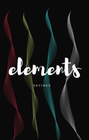 skyinex - elements #Wattys2017 by skyinex