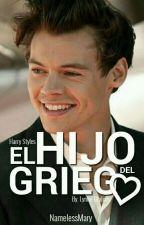 El Hijo Del Griego [Harry Styles]   ADAPTADA by NamelessMary