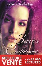 Secrets et Confidences Wattpad