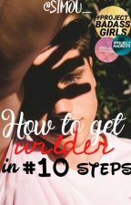 How to get wilder in #10 steps  by stormandroses
