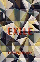 Exile by futurismfury
