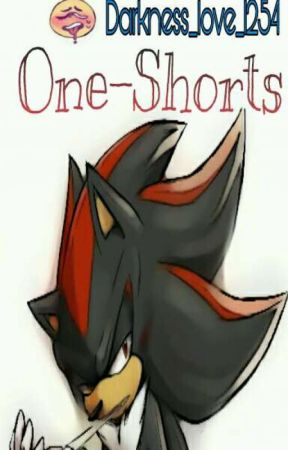 One - Shorts by Darkness_love_1254
