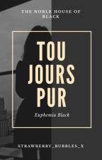 Toujours Pur | Euphemia Black #Wattys2019 by strawberry_bubbles_x