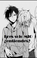 Eres solo MIO ¿entiendes? (Yaoi - Incesto) by Natsuki001