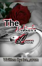 The Lesbian's Lover by Ice_arom