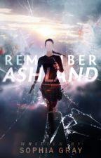 Remember Ashland by sophgray