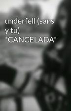 underfell (sans y tu) by shawodsilence