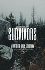 Survivors |A Warrior RP/closed/ by purrrfectme