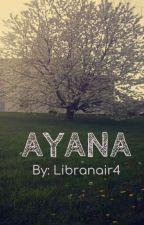 AYANA by Libranair4