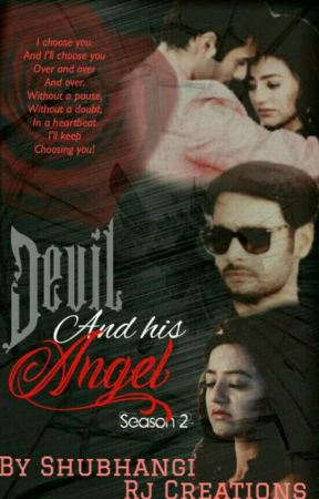 THE DEVIL AND HIS ANGEL SEASON 2 by ShubhangiSingh708991