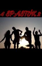 4 Spastik Son Dördün (Ay Serisi) by 4spastik