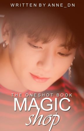 Magic Shop - The Oneshot Book | JJK by anne_dn
