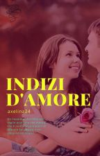 Indizi D'Amore by axelina24
