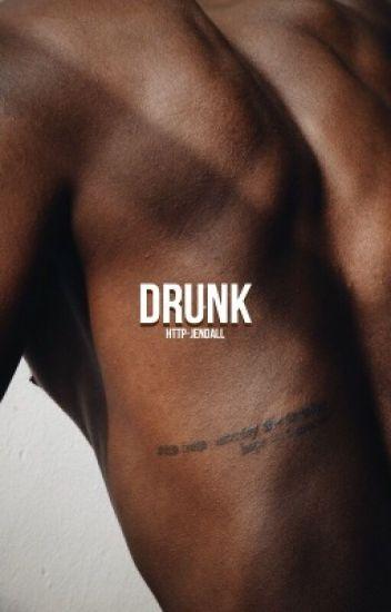DRUNK [J.M.]