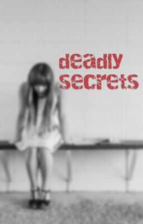 deadly secrets by dassmerlin