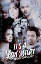 TS: It's a Love Story by ArshiSarRunHolic