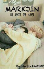 내 금지 된 사랑 (My forbidden love) by xjae99