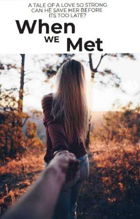 When we met by ilovetoread20000