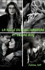 la fille du milliardaire et le Bad Boy (En Pause) by fatilix