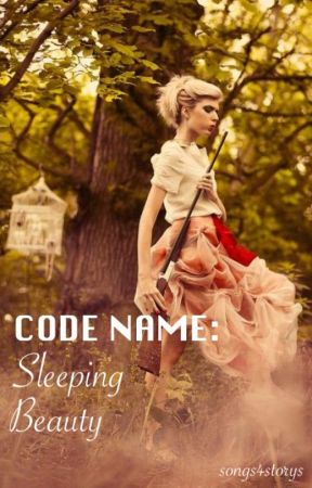 Code name: Sleeping Beauty by songs4storys
