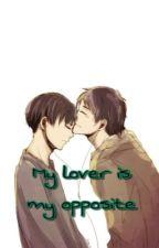 Ereri • My Lover is my Opposite  by BaeOfTae