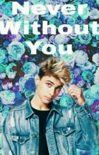 Never without you || Lukas Rieger ff by xoxo_crazy