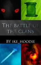 The Battle of The Clans by ike_hoodie