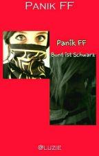 Bunt ist Schwarz - Panik FF by at_catziesbookshelf