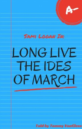Long Live The Ides of March by TommyVonCless