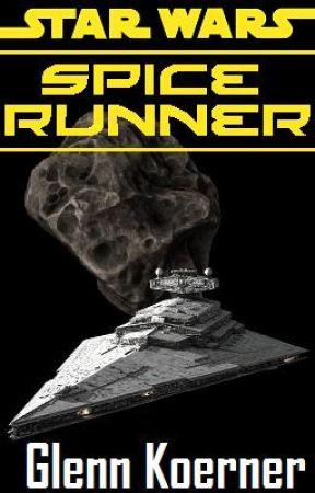 Star Wars: Spice Runner by GlennKoerner