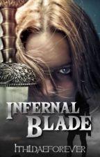 Infernal Blade by Ithildaeforever