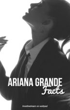 Ariana Grande Facts by livesthedream