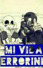 (ink x error)  mi vida by ScarYukariSparkle