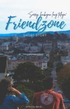 Friendzone [Short Story] [ON-HOLD] by AND2__
