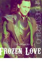 Frozen Love (Loki X Reader) by winchestarkwho