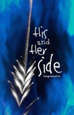 HIS and HER Side by misseybi