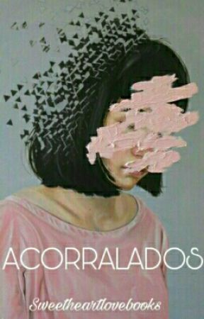 Acorralados by Sweetheartlovebooks
