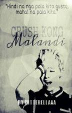 Crush kong malandi [one-shot] by Bitterellaaa