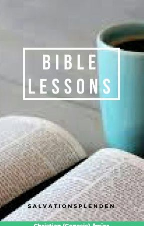 Bible Lessons by SalvationSplenden