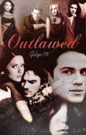 Outlawed by gabye95