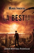 LA BESTIA - Mundo Inmortal #Spin Off by Wind21