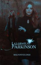 Las gemelas Parkinson | 2.6. [#MundialesQD2018] by malfoyfeelings