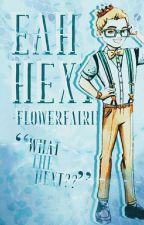 EAH Hexts by -flowerfairies